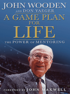 john-wooden-a-game-plan-for-life-mentoring-225x300[1]